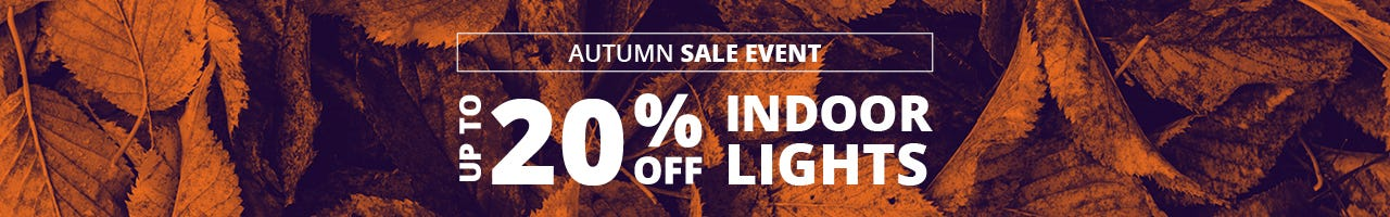 up to 20% off selected exclusive indoor lights