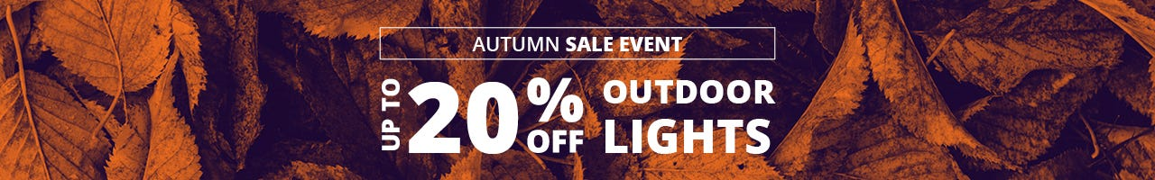up to 20% off selected exclusive outdoor lights