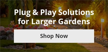 Plug & Play solution for bigger gardens