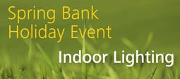 Spring Bank Holiday Event - Indoor Lighting