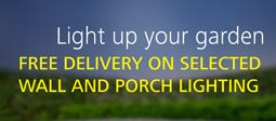 Free Delivery On Selected Wall and Porch Lighting