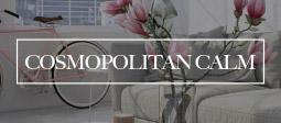 Cosmopolitan Calm