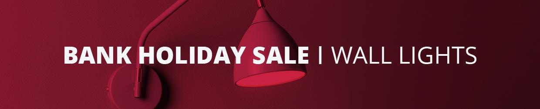 Bank Holiday Sale Indoor Wall Lights